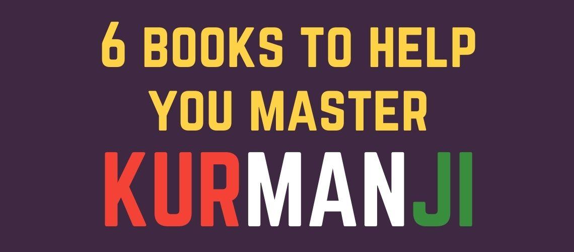 6 Books to Help You Master Kurmanji
