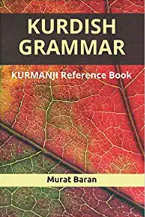 Kurdish Grammar: Kurmanji Reference Book