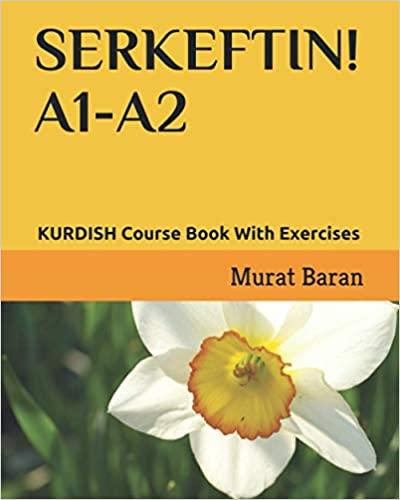 SERKEFTIN! A1-A2: Kurdish Course Book With Exercises