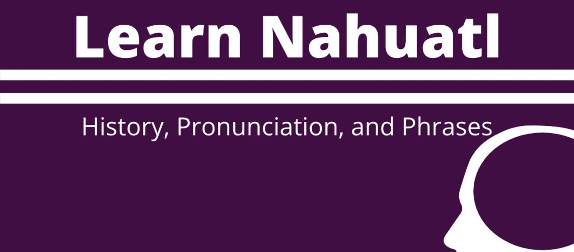 Learn Nahuatl